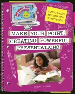 Click here to view the eBook titled Make Your Point: Creating Powerful Presentations