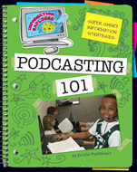 Super Smart Information Strategies: Podcasting 101