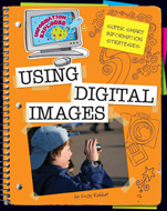 Super Smart Information Strategies: Using Digital Images